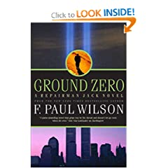 Ground Zero: A Repairman Jack Novel (Repairman Jack Novels) by F. Paul Wilson