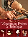 Alan Lacer's Woodturning Projects & T...