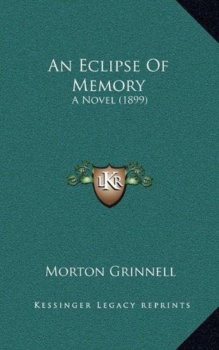 An Eclipse of Memory: A Novel (1899)
