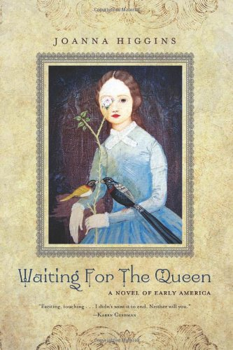 Waiting for the Queen: A Novel of Early America PDF
