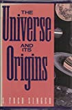 img - for Universe and Its Origins book / textbook / text book
