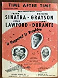 TIME AFTER TIME (Jule Styne SHEET MUSIC) from the film IT HAPPENED IN BROOKLYN with Frank Sinatra (pictured) Excellent condition