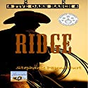 Ridge: Five Oaks Ranch, Volume 1 Audiobook by Stephanie Payne Hurt Narrated by Andrew Bellamy