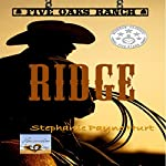 Ridge: Five Oaks Ranch, Volume 1 | Stephanie Payne Hurt