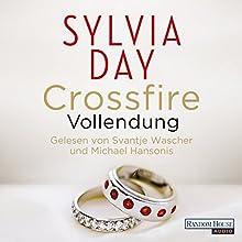 Vollendung (Crossfire 5) Hörbuch von Sylvia Day Gesprochen von: Svantje Wascher, Michael Hansonis