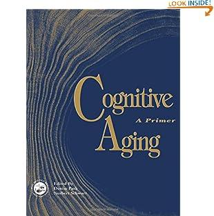 Cognitive Aging: A Primer (Paperback)