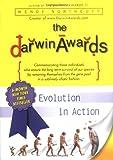 The Darwin Awards: Evolution in Action (Darwin Awards (Plume Books))