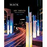 Ars Urbana. Kunst für die Stadt. Heinz Mack