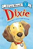 Dixie (I Can Read Book 1)