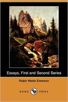 Essays, First Series: Amazon.co.uk: Ralph Waldo Emerson: 9781481242783 ...