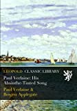 img - for Paul Verlaine: His Absinthe-Tinted Song book / textbook / text book