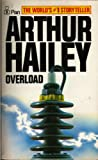 Overload (0330259482) by Arthur Hailey