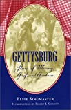 img - for Gettysburg: Stories of Memory, Grief, and Greatness (Classics Civil War Fiction) book / textbook / text book
