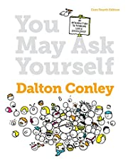 You May Ask Yourself: An Introduction to Thinking Like a Sociologist (Core Fourth Edition)