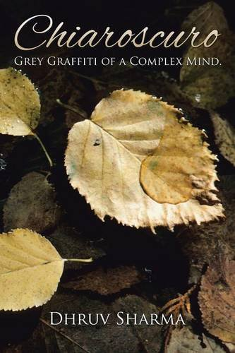Chiaroscuro: Grey Graffiti of a Complex Mind. PDF