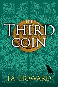 The Third Coin by J. A. Howard ebook deal