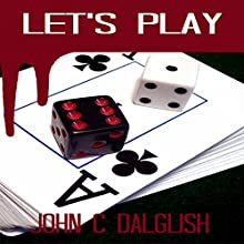 Let's Play: Detective Jason Strong, Book 10 (       UNABRIDGED) by John C. Dalglish Narrated by Rich McVicar