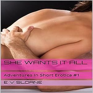 She Wants it All Audiobook