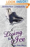 Losing the Ice (Ice Series #2)