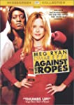 Against the Ropes (Bilingual)