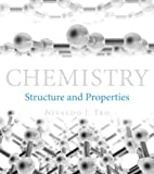 img - for Chemistry: Structure and Properties book / textbook / text book