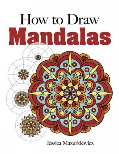 How to Create Mandalas (Dover Books on Art Instruction and Anatomy) (Mandala Drawing compare prices)