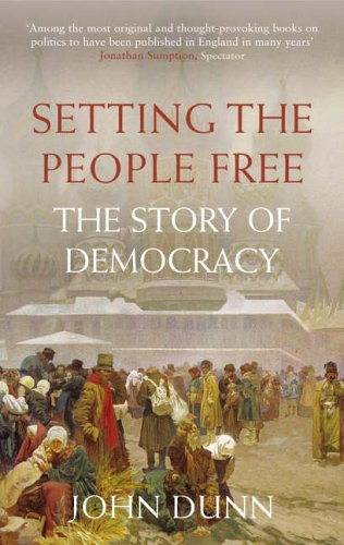 Setting the People Free: The Story of Democracy
