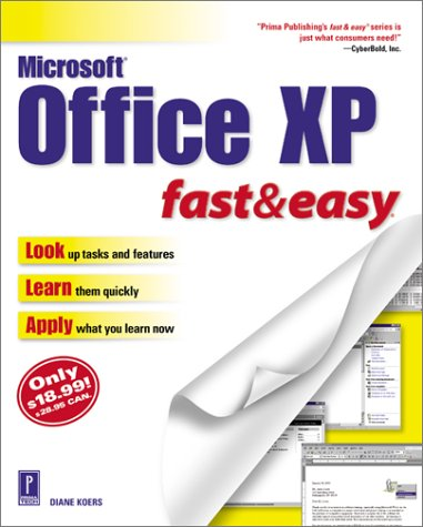 Microsoft Office XP Fast & Easy (Fast & Easy (Premier Press))