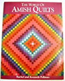 The World of Amish Quilts (0934672229) by Kenneth Pellman
