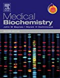 Medical Biochemistry: With STUDENT CONSULT Online Access John Baynes MS PhD