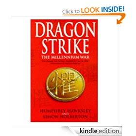 Dragon Strike -- A Novel of the Coming War with China (Furure History)