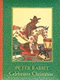 Peter Rabbit Celebrates Christmas (Giftbook)