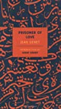 Prisoner of Love (New York Review Books Classics) (1590170288) by Jean Genet