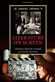 The Cambridge Companion to Literature on Screen (Cambridge Companions to Literature)