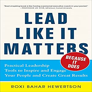 Lead Like It Matters... Because It Does Audiobook