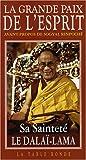 echange, troc Dalaï-Lama, Collectif - La Grande Paix de l'Esprit : La vision de l'éveil dans la grande perfection