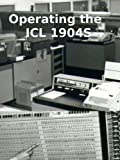 img - for Operating the ICL 1904S book / textbook / text book