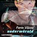 Onderwêreld [Underworld] Audiobook by Fanie Viljoen Narrated by Anrich Herbst