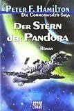 Der Stern der Pandora: Die Commonwealth-Saga, Bd. 1 (Science Fiction. Bastei Lübbe Taschenbücher)
