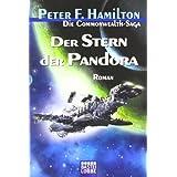 """Der Stern der Pandora: Die Commonwealth-Saga, Bd. 1von """"Peter F. Hamilton"""""""