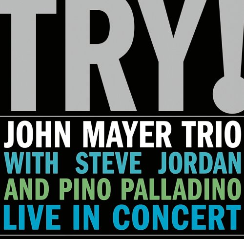 John Mayer - Try! Live In Concert - Zortam Music