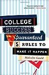 College Success Guaranteed: 5 Rules t...