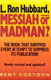 img - for L. Ron Hubbard: Messiah or Madman book / textbook / text book