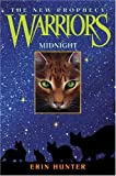 Midnight (Warriors: The New Prophecy, Book 1) (0060744502) by Erin Hunter