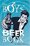The Boys' Beer Book (Mitchell Beazley Drink)