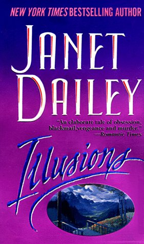 Illusions: A Novel, Janet Dailey