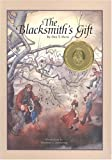 The Blacksmith's Gift : A Christmas Story