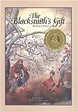 The Blacksmiths Gift : A Christmas Story