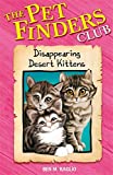 Disappearing Desert Kittens (0340931361) by Ben M. Baglio