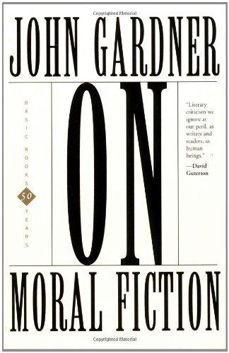 On Moral Fiction (A Harper Torchbook- TB 5069)